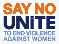 Say No&8212;UNiTE to End Violence Against Women